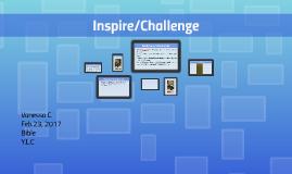 Inspire/Challenge