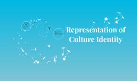 Representation of Culture Identity