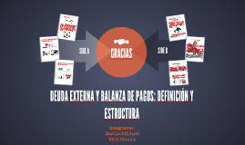 Copy of DEUDA EXTERNA Y BALANZA DE PAGOS: DEFINICIÓN Y ESTRUCTURA