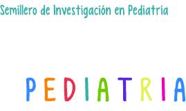 Semillero de Investigacion en Pediatria