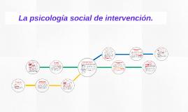 La psicología social de intervención.