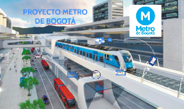 Copy of Metro de Bogotá