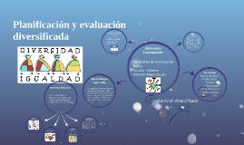 Copy of Planificación y evaluación diversificada