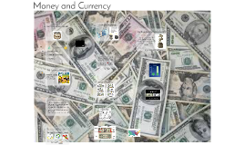Money and Currency