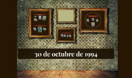 30 de octubre de 1994