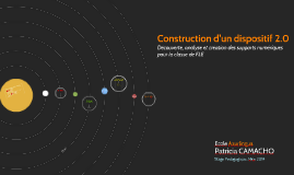Construction d'un dispositif 2.0