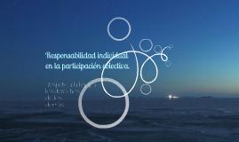 Responsabilidad Individual en la participación colectiva
