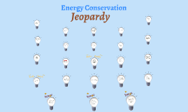 Energy Jeopardy 2 - 3