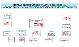 Copy of ATUAÇÃO DO PSICÓLOGO DO TRABALHO COM FOCO NA SAÚDE DO TRABAL