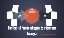 Planificación & Pasos de un Programa de Entrenamiento Psicol