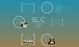 SLG Program Overview Dec. 09