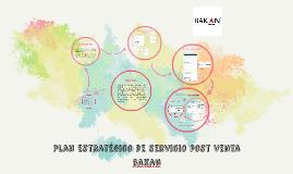 Plan estratégico de servicio post venta bakan