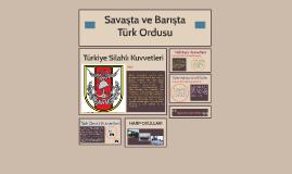 Savaşta ve Barışta Türk Ordusu