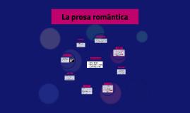 La prosa romántica