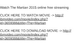 watch the martian 2015 online free streaming by gregory michaels on