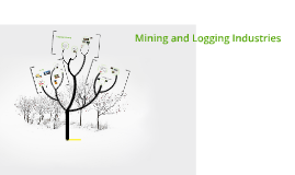 Forestry and Mining Industries