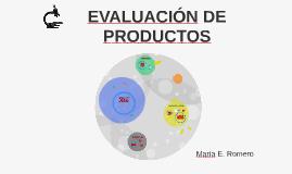 EVALUACIÓN DE PRODUCTOS