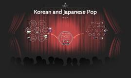 Korean and Japanese Pop