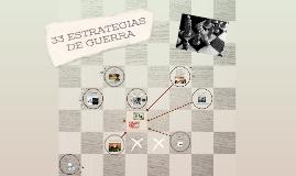 33 ESTRATEGIAS DE GUERRA