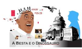 A Besta e o Dinossauro 1
