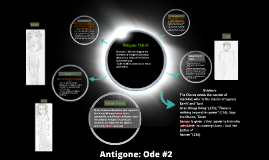 Copy of Antigone: Ode #2
