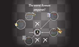 The worst Roman emperor?
