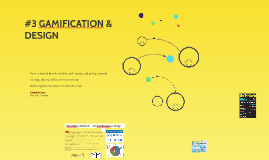 3. GAMIFICATION & DESIGN