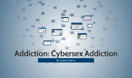 Addiction: Cybersex Addiction