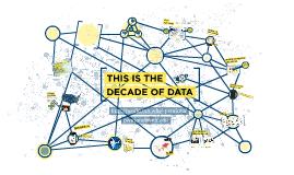 Copy of The Decade of Data - Sandy Pentland - MIT