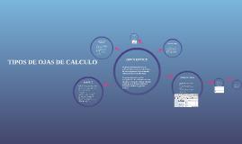 TIPOS DE OJAS DE CALCULO