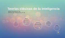 Teorías clasicas de la inteligencia