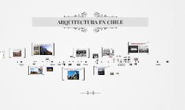 Copy of ARQUITECTURA EN CHILE