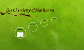 The Chemistry of Mariju