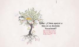 Taller: Decisión Vocacional