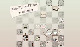 Russell's Grad Trans Presentation