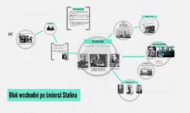 Blok wschodni po śmierci Stalina