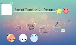 Parent Teacher Conference: