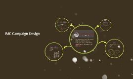 IMC Campaign Design