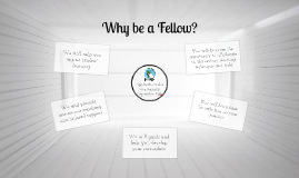 Why be a Fellow?