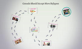 Canada should accept the most amount of refugees ...