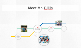 Meet Mr. Gillis