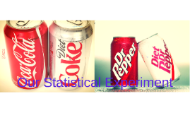 Our Statistical Experiment