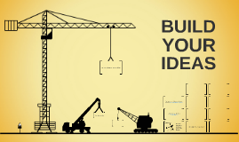 Build Your Ideas - CREATE A COPY TO USE