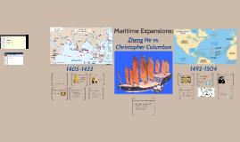 Maritime Expansions: Zheng He vs Christopher Columbus