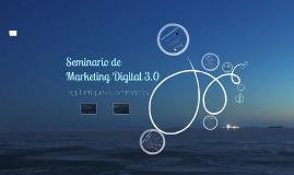 Copy of Seminario Marketing Digital 3.0