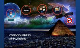 Ch. 7 Consciousness
