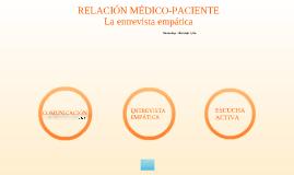 RELACIÓN MÉDICO-PACIENTE.