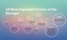10 Most Important Events of the Baroque