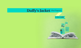 Duffy's Jacket
