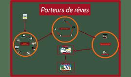 Copy of Porteurs de rêves